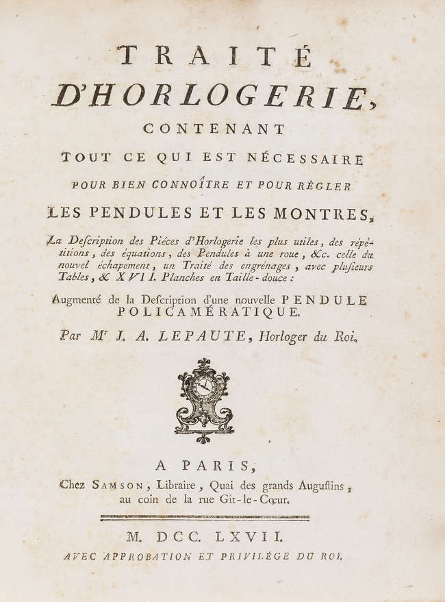 Horology.- Lepaute (Jean Andre) Traite d'Horlogerie, second edition, Paris...