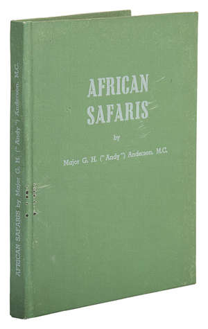 201  Africa.- Anderson (Major G.H.) African Safaris, 1946.