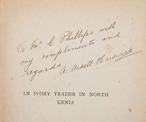 202  Africa.- Arkell-Hardwick (A.) An Ivory Trader in North Kenya, 1st ed., sgd & inscr. by author, orig. cloth, 1903.