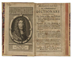 84  Mathematics.- Moxon (Joseph) Mathematicks made Easie: Or, a Mathematical Dictionary..., second edition, engraved portrait by F.H.van Hove, 4 engraved plates, 8vo, for J. Moxon, 1692.