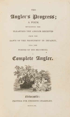 76  Angling.- [Boaz (Herman)] The Angler's Progress; A Poem, bound with c.30 others, similar, in 1 vol., modern half morocco, 8voNewcastle, 1820.
