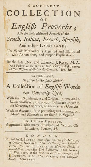 12  Ray (John) A Compleat Collection of English Proverbs, 2 parts in 1, third edition, modern half calf, 8vo, for H. Slater...,  1742.