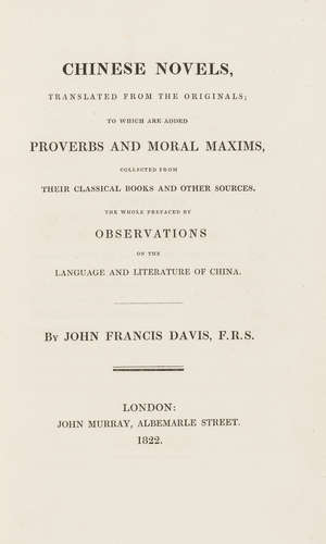 90  China.- Davis  (Sir John Francis) Chinese Novels, translated from the Originals..., first edition, contemporary calf, 8vo, 1822.