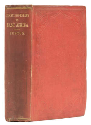 4  Africa.- Burton (Sir Richard Francis) First Footsteps in East Africa, first edition, 1856.