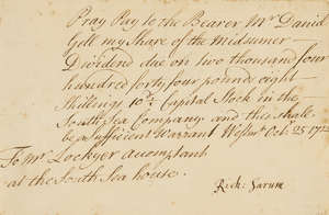 """5  South Sea Company.- Note of hand signed Rich: Sarum directing the South Sea Company to """"Pay the Bearer Mr Daniel Gell my share of the Midsummer Dividend"""", manuscript, Westminster, 1722; and a small quantity of others, cut signatures, including Lord Byron (9 pieces)."""