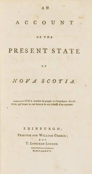 375  Americas.- Hollingsworth (Samuel) An Account of the Present State of Nova Scotia, first edition, Edinburgh, for William Creech, and T.Longman, 1786.