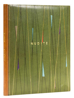 28  Carlegle.- Colette (Sidonie-Gabrielle) Nudité, one of 49 copies on Japon Nacré, bound in green morocco with gilt lines and coloured morocco onlays, Brussels and Paris, 1943 & others, illustrated by Carlègle (5)