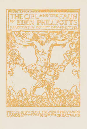 21  Brangwyn (Frank).- Phillpotts (Eden) The Girl and the Faun, one of 350 deluxe copies signed by the author and artist, 1916 & others, Brangwyn (10)