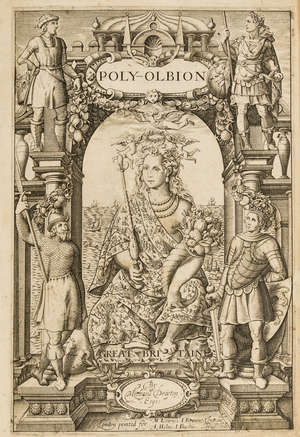 0  Drayton (Michael) Poly-Olbion. Or A Chorographicall Description of...Great Britaine...Digested in a Poem, first edition, second issue, Printed by H.L. for Mathew Lownes: I. Browne: I. Helme, and I. Bushie, 1613.