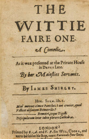 0  Shirley (James) The Wittie Faire One. A Comedie, first edition, 1633.