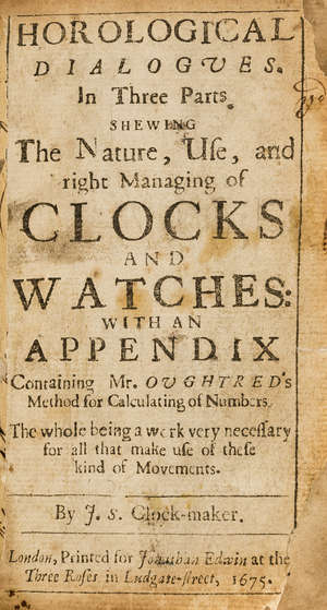 0  Horology.- S[mith] (J[ohn]) Horological dialogues..., first edition, 1675.