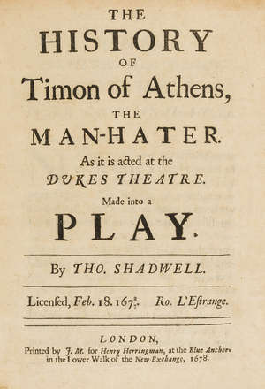 0  Shakespeare.- Shadwell (Thomas) The History of Timon of Athens, the Man-Hater, first edition, Printed by J. M. for Henry Herringman, 1678.